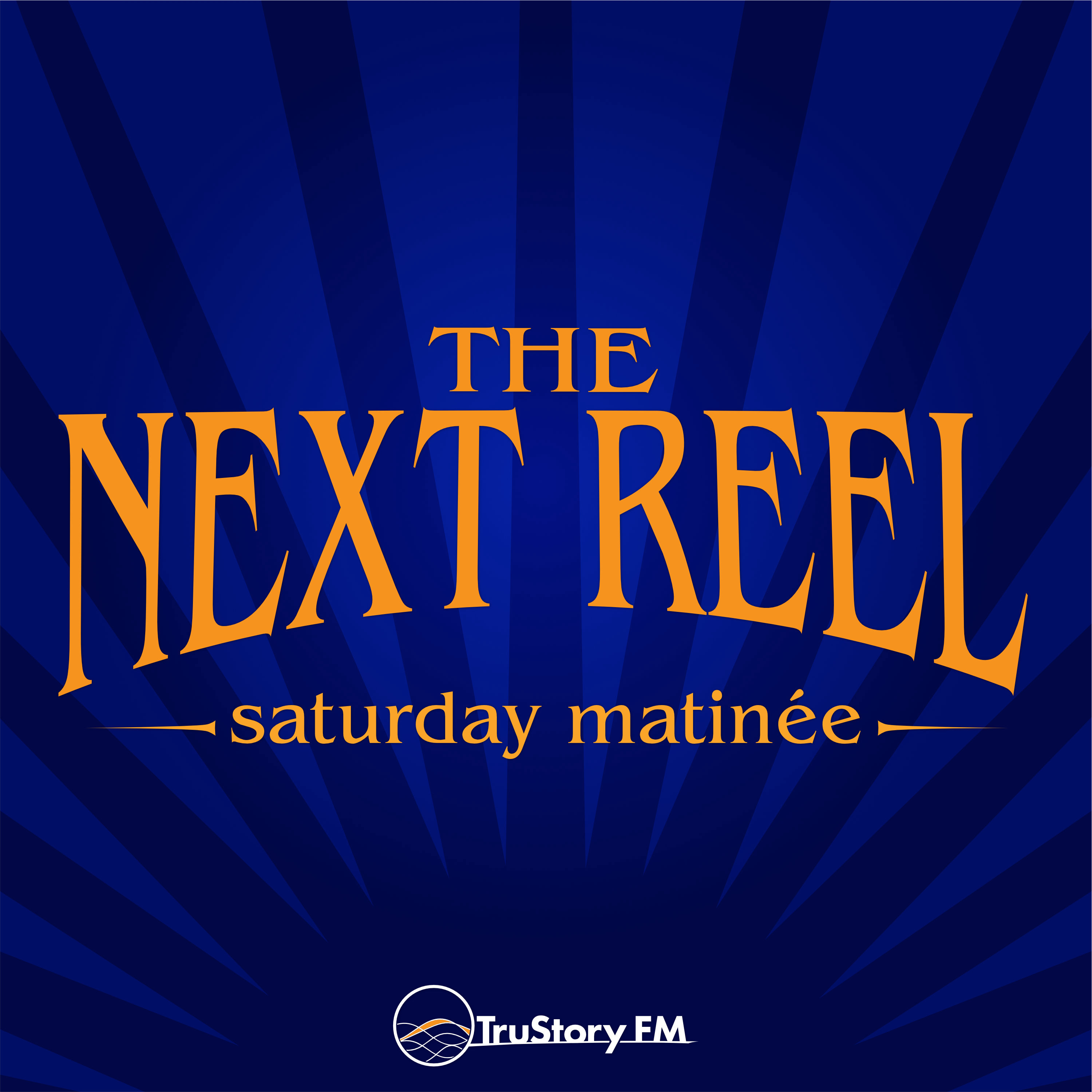 The Saturday Matinée by The Next Reel Film Podcast
