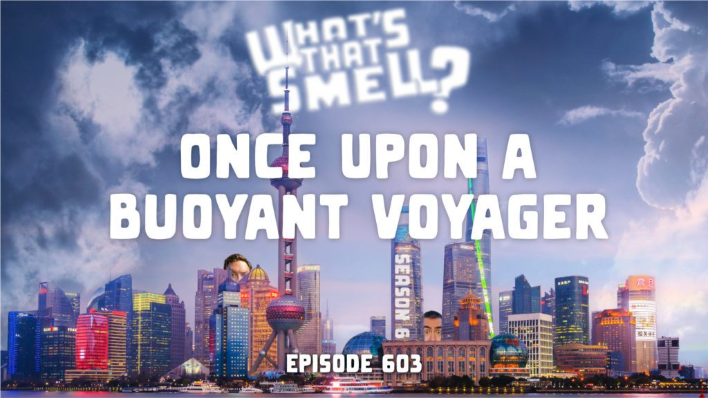What's That Smell? Once Upon a Buoyant Voyager, season 6 episode 603